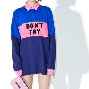 LAZY OAF Don't Try Shirt